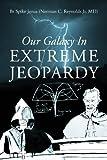 Our Galaxy in Extreme Jeopardy, Spike Jonas, 1478703881