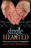Singlehearted, Mary Lou Brownell, 1888796340