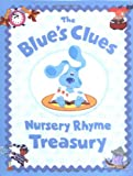 The Blue's Clues Nursery Rhyme Treasury, Tricia Boczkowski, 0689846827