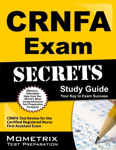 CRNFA Exam Secrets Study Guide: CRNFA Test Review for the Certified Registered Nurse First Assistant Exam Pdf