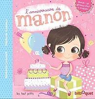 L'anniversaire de Manon par Stéphanie Rousseau