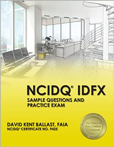 NCIDQR IDFX Sample Questions And Practice Exam 1st Edition