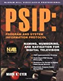 img - for PSIP: Program & System Information Protocol by Mark Eyer (2002-09-03) book / textbook / text book