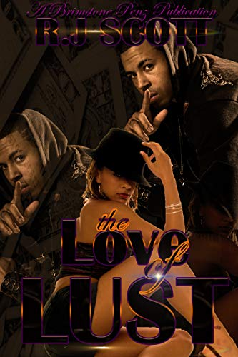 The Love of Lust