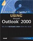 Using Microsoft Outlook 2000, Gordon Padwick and Helen Feddema, 0789719096