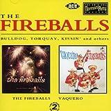 Fireballs/Vaquero