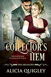 A Collector's Item: Rowena's After Dark Regency Romance (The Arlingbys Book 1)