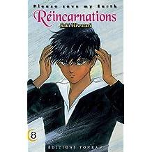 PLEASE SAVE MY EARTH T08 : RÉINCARNATIONS N.P.