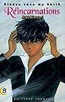 Réincarnations, Please Save my Earth, tome 8 par Hiwatari