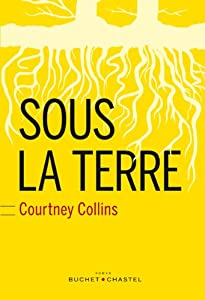 vignette de 'Sous la terre (Courtney Collins)'