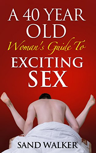 Sex With 40 Year Old Women