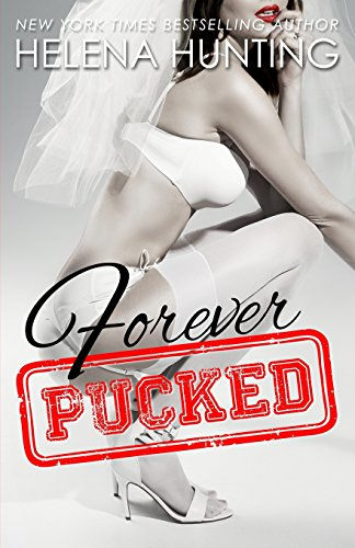 Forever Pucked The Pucked Series Book 4