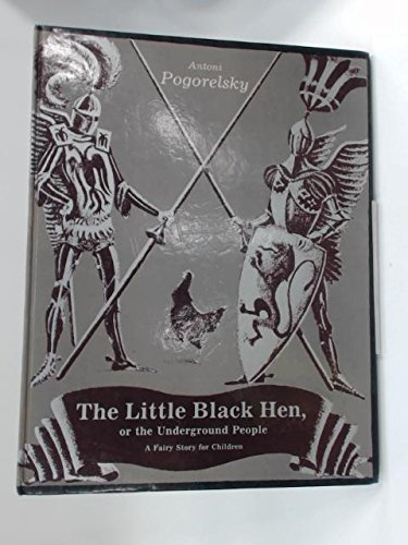 The little black hen, or, The underground people: A fairy story for children