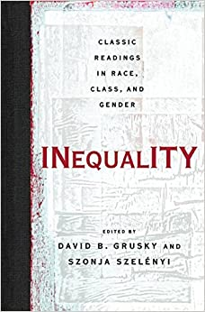 Book Inequality: Classic Readings in Race, Class, and Gender