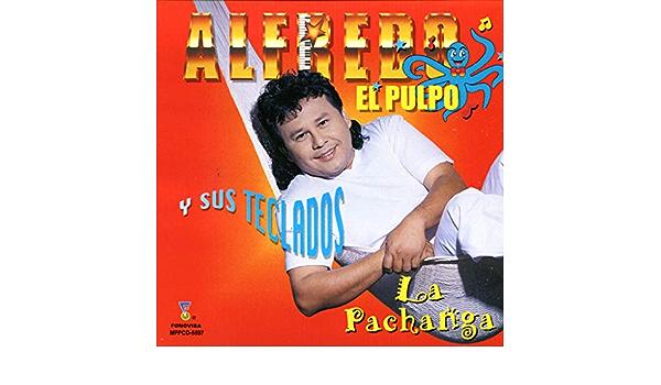 Yo Sin Musica No Puedo Trabajar de Alfredo El Pulpo Y Sus ...