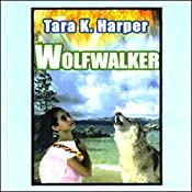 Wolfwalker: Tales of the Wolves, Book 1 | Tara K. Harper