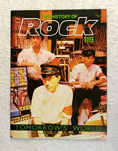 Yellow Magic Orchestra - Tomorrow's World - The History of Rock Magazine #119 (1982) - 20 Pages