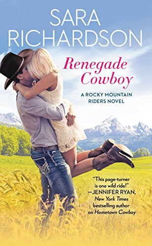 Renegade Cowboy (Rocky Mountain Riders) by [Richardson, Sara]