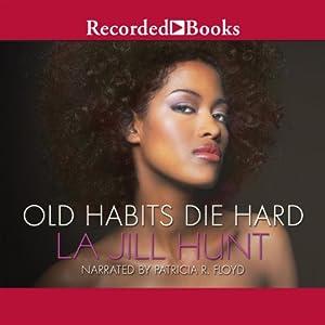 Old Habits Die Hard Audiobook