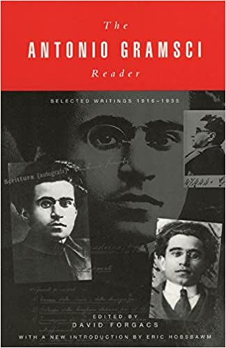 The Antonio Gramsci Reader: Selected Writings 1916-1935, Antonio Gramsci