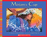 Miriam's Cup, a Passover Story(Scholastic Bookshelf)