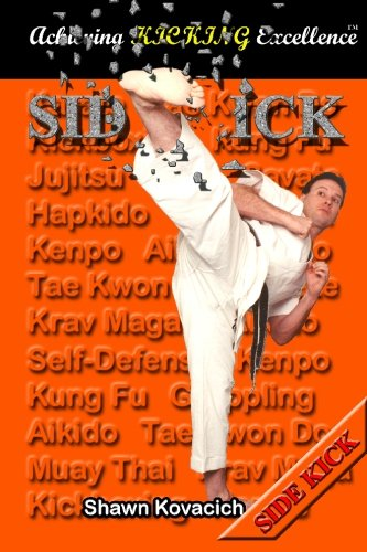 Side Kick (Achieving Kicking Excellence, Vol. 10) ebook