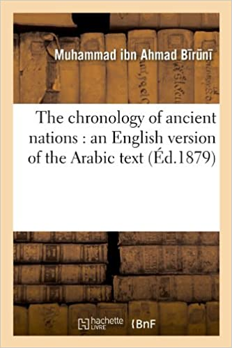 Livre The chronology of ancient nations : an English version of the Arabic text (Éd.1879) pdf