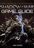 Middle-earth: Shadow of War Game Guide