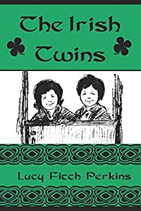 The Irish Twins (Illustrated) (Twins Series)