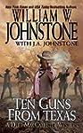 Ten Guns from Texas (A Duff MacCallis...
