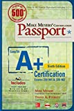 img - for Mike Meyers' CompTIA A+ Certification Passport, Sixth Edition (Exams 220-901 & 220-902) (Mike Meyers' Certficiation Passport) book / textbook / text book