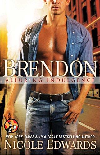 Brendon (Alluring Indulgence Book 8)