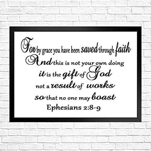 92 afsewxd Wall Art - Inpsirational/Cut Saying Art-for by Grace You Have Been Saved Through Faith. and This is not Your own Doing_3 -Bible Art Printed Great Gift at Christmas 12x8in with Frame (We Have Been Saved By Grace Through Faith)
