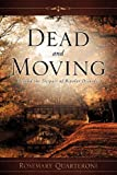 Dead and Moving, Rosemary Quarteroni, 1609576233