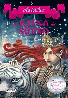 La reina del sueño: Princesas del Reino de la Fantasía 6 (Spanish Edition)