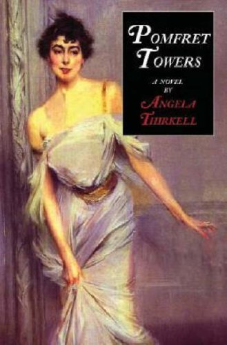 Pomfret Towers: a novel (Pomfret Place)