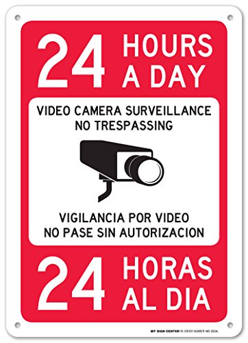 24 Hours a Day Video Camera Surveillance No Trespassing Sign - Bilingual Security Signs - 10x14 .040 Rust Free Aluminum - Made in USA - UV Protected and Weatherproof - A82-393AL