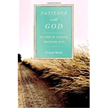 Patience with God: The Story of Zacchaeus Continuing In Us