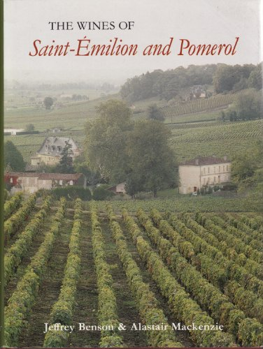 The Wines of Saint-Emilion and Pomerol
