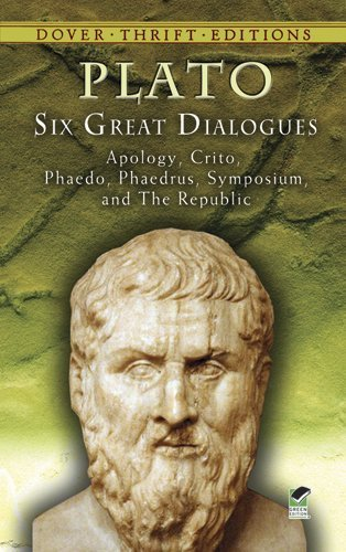 Six Great Dialogues by Plato. (Dover Publications,2007) [Paperback]
