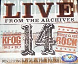 "KFOG LIVE FROM THE ARCHIVES 14  * Bernard Fanning - ""Wish You Well"" * Dave Matthews Band - ""Joyride"" * James Morrison - ""Under the Influence"" * John Doe - ""The Golden State"" * Rodrigo & Gabriela - ""Tamacun"" * Calexico - ""Quattro (World Dr..."