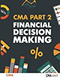 img - for CMA Part 2: Financial Decision Making (B&W) book / textbook / text book