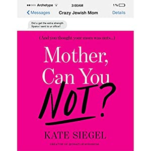 Mother, Can You Not? Audiobook