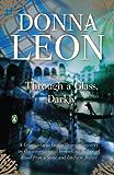 Through a Glass, Darkly: A Commissario Guido Brunetti Mystery (Commissario Brunetti Book 15)