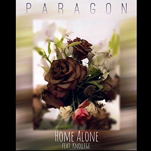 Home Alone (feat. Knollege) [Explicit]