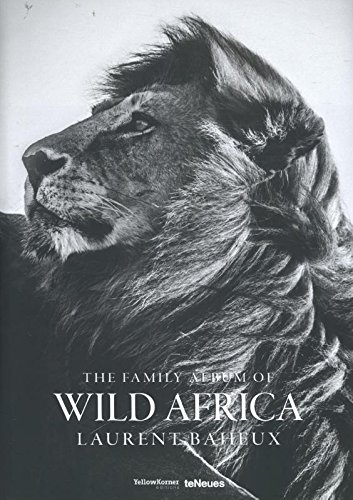 The Family Album of Wild Africa by teNeues