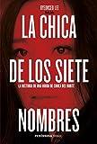 La chica de los siete nombres: La historia de una huida de Corea del Norte (Spanish Edition)