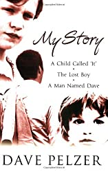 """My Story: """"A Child Called It"""", """"The Lost Boy"""", """"A Man Named Dave"""""""