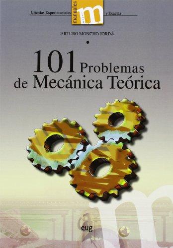 Descargar Libro 101 Problemas De Mecánica Teórica Arturo Moncho Jordá