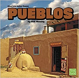 Pueblos American Indian Homes Jack Manning 9781491403198 Amazon